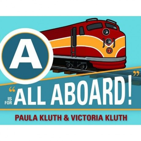 Paula Kluth A is for All Aboard