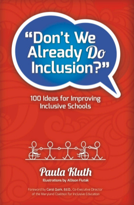 Book cover for Paula Kluth's Don't We Already Do Inclusion?