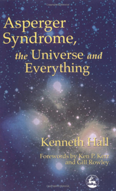 Aspergers Syndrome the Universe and Everything cover