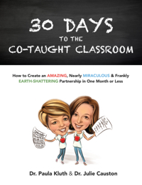 Book cover for 30 Days to the Co-taught Classroom